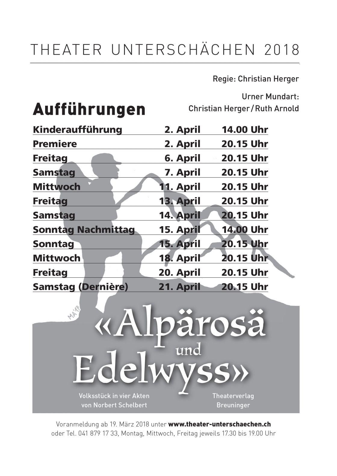 Vorverkauf Theater Unterschächen: ALPÄROSÄ UND EDELWYSS