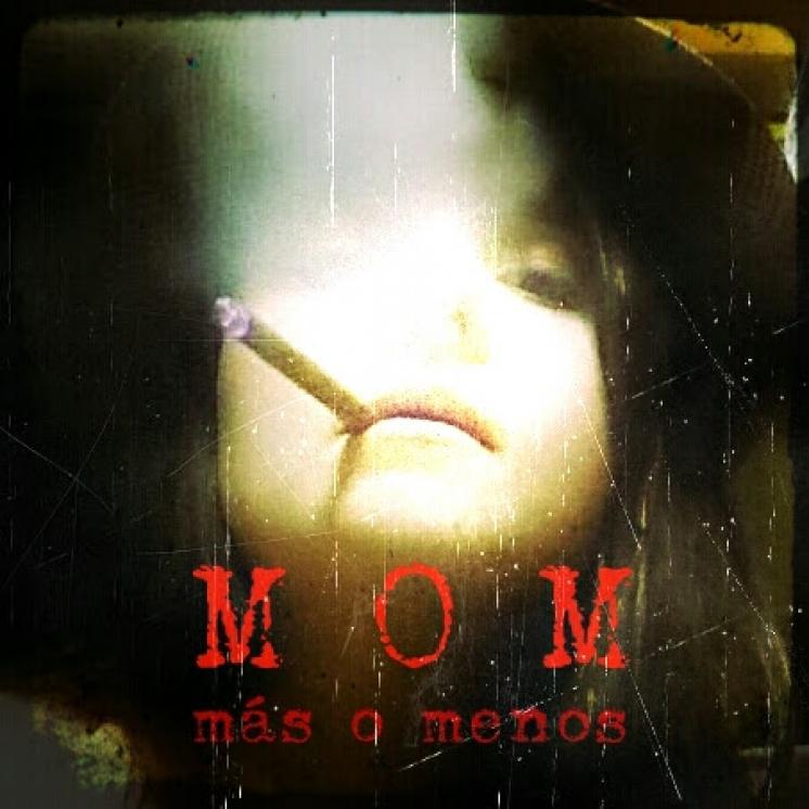 MOM más o menos